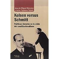Kelsen Versus Schmitt