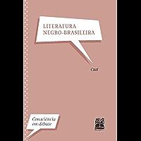 Literatura Negro-Brasileira (Consciência em Debate)