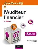 La boite à outils de l'auditeur financier - 2e éd. : 67 outils & méthodes (BàO La Boîte à Outils)
