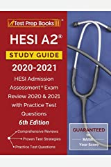 HESI A2 Study Guide 2020-2021: HESI Admission Assessment Exam Review 2020 and 2021 with Practice Test Questions [6th Edition] Paperback