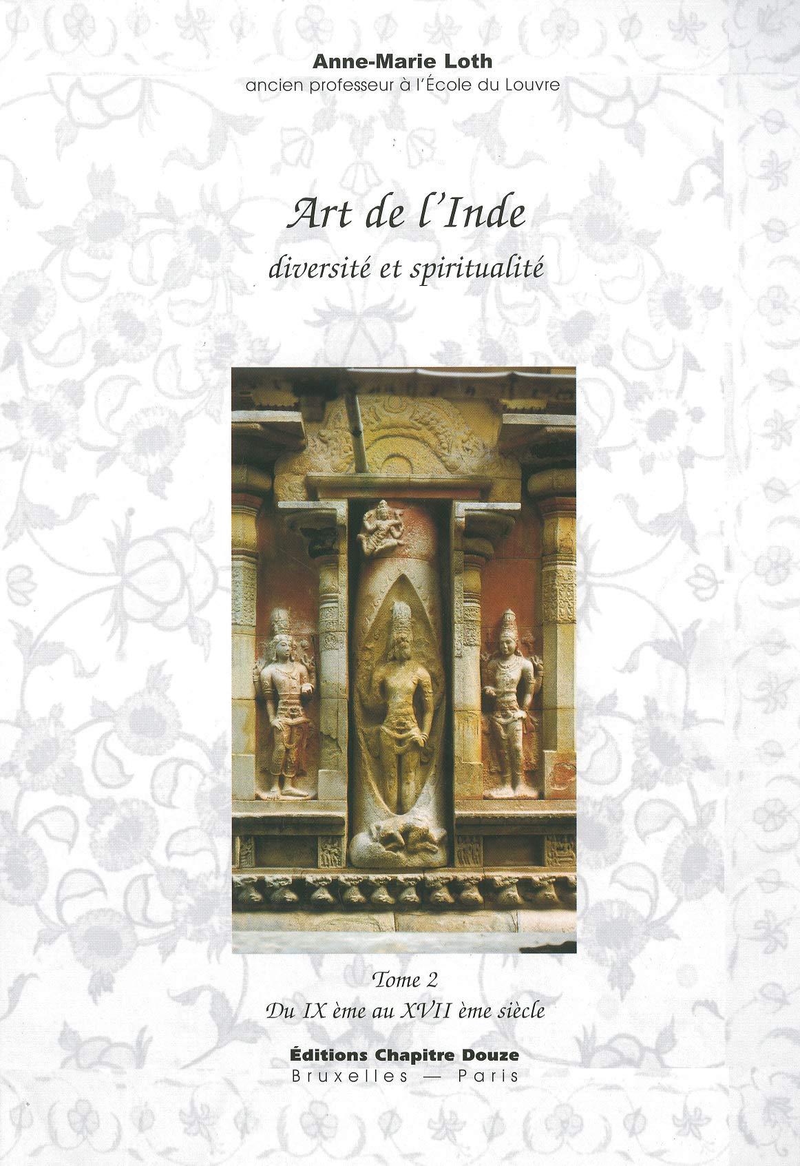 ART DE L INDE VOLUME 2: LOTH ANNE MARI: 9782915345032: Amazon com
