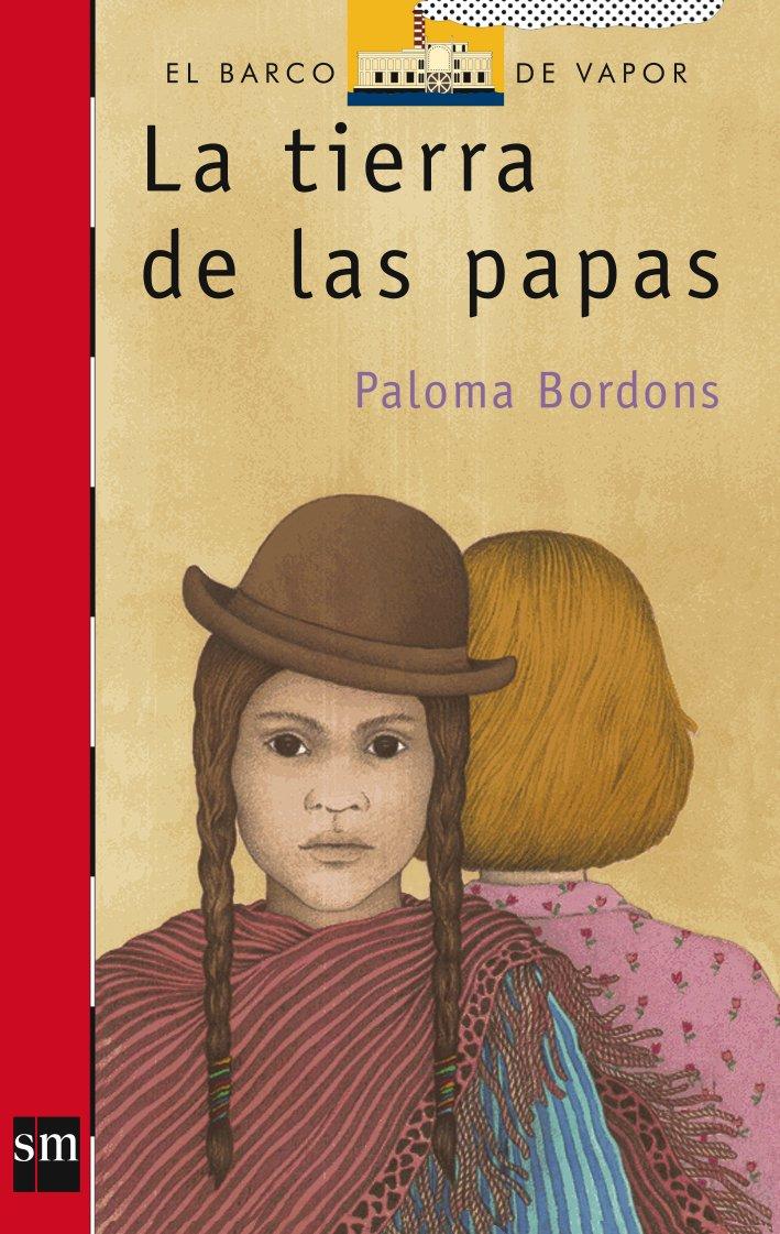 La tierra de las papas (El Barco de Vapor Roja, Band 90)