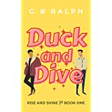 Duck and Dive: A Gay Comedy Romance (Rise and Shine Book 1)