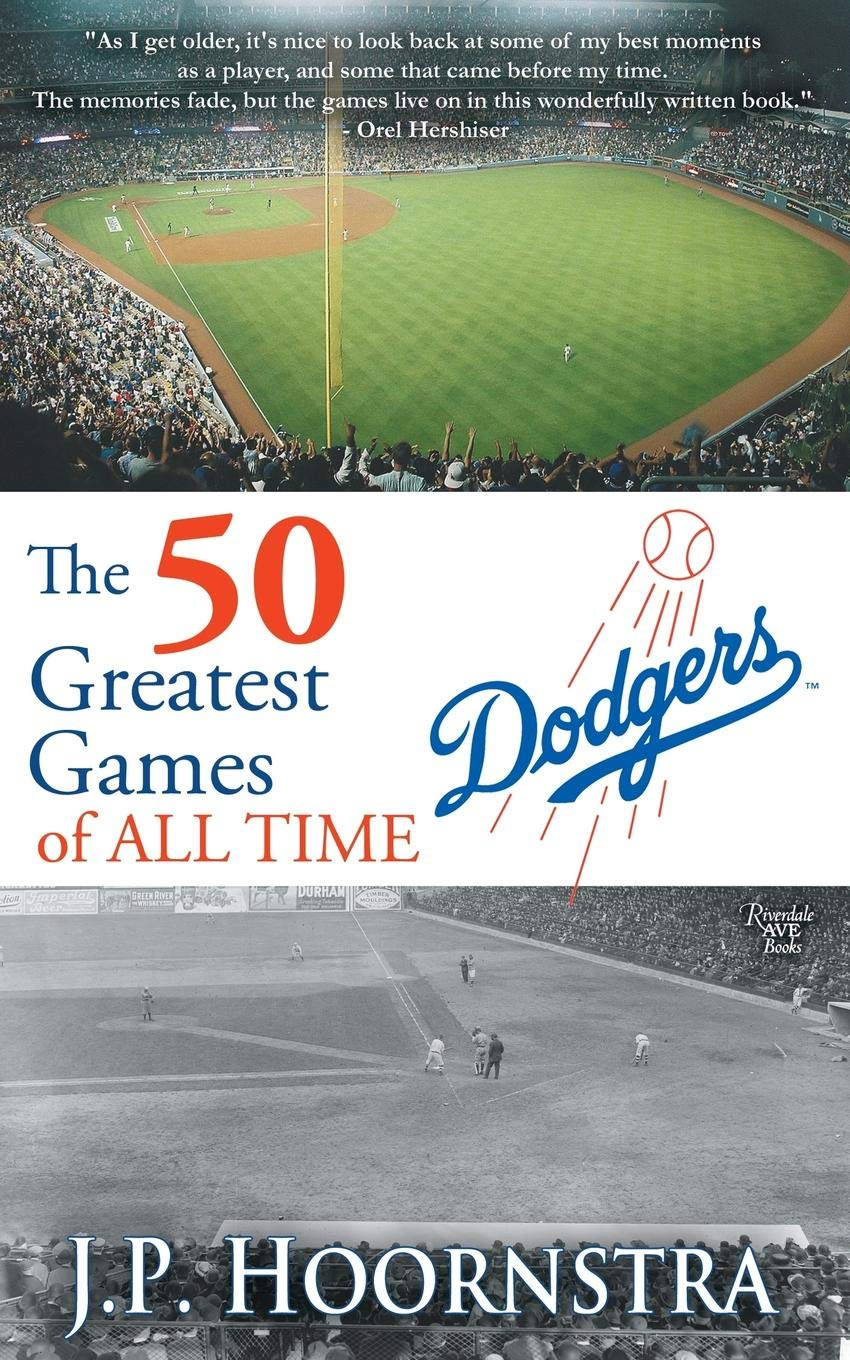 Download The 50 Greatest Dodgers Games of All Time ebook