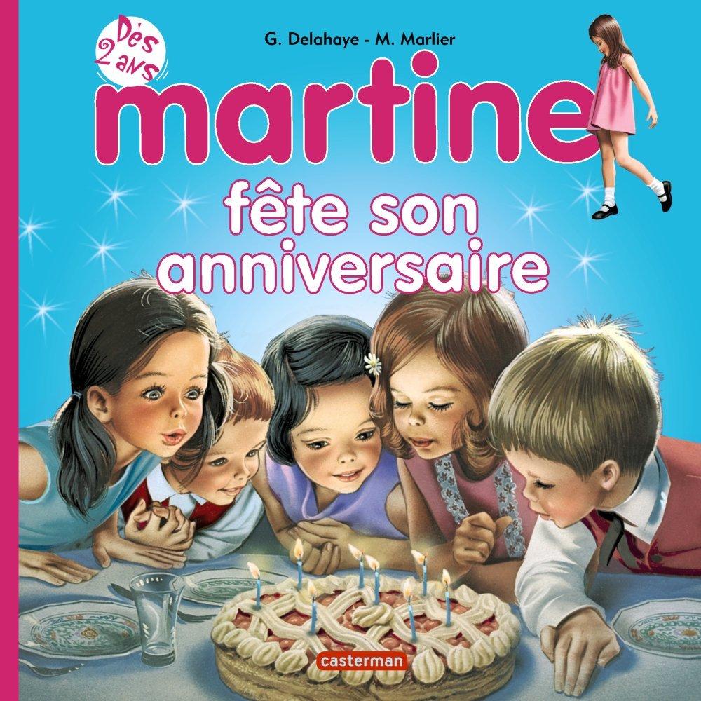Martine Tome 11 Martine Fete Son Anniversaire Gilbert