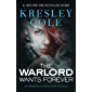 The Warlord Wants Forever (Immortals After Dark Book 1) (English Edition)