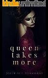 Queen Takes More (Their Vampire Queen Book 9)