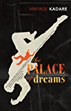 The Palace Of Dreams (Vintage Classics)