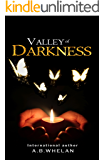 Valley of Darkness (a paranormal romance) (Fields of Elysium Book 2)