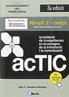 Certificacions ACTIC: Nivell 2 -