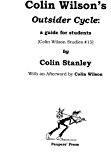 Colin Wilson's 'Outsider Cycle': a guide for students (Colin Wilson Studies Book 15)