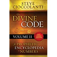 The Divine Code-A Prophetic Encyclopedia of Numbers, Volume 2: 26 to 1000