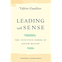 Leading with Sense: The Intuitive Power of Savoir-Relier