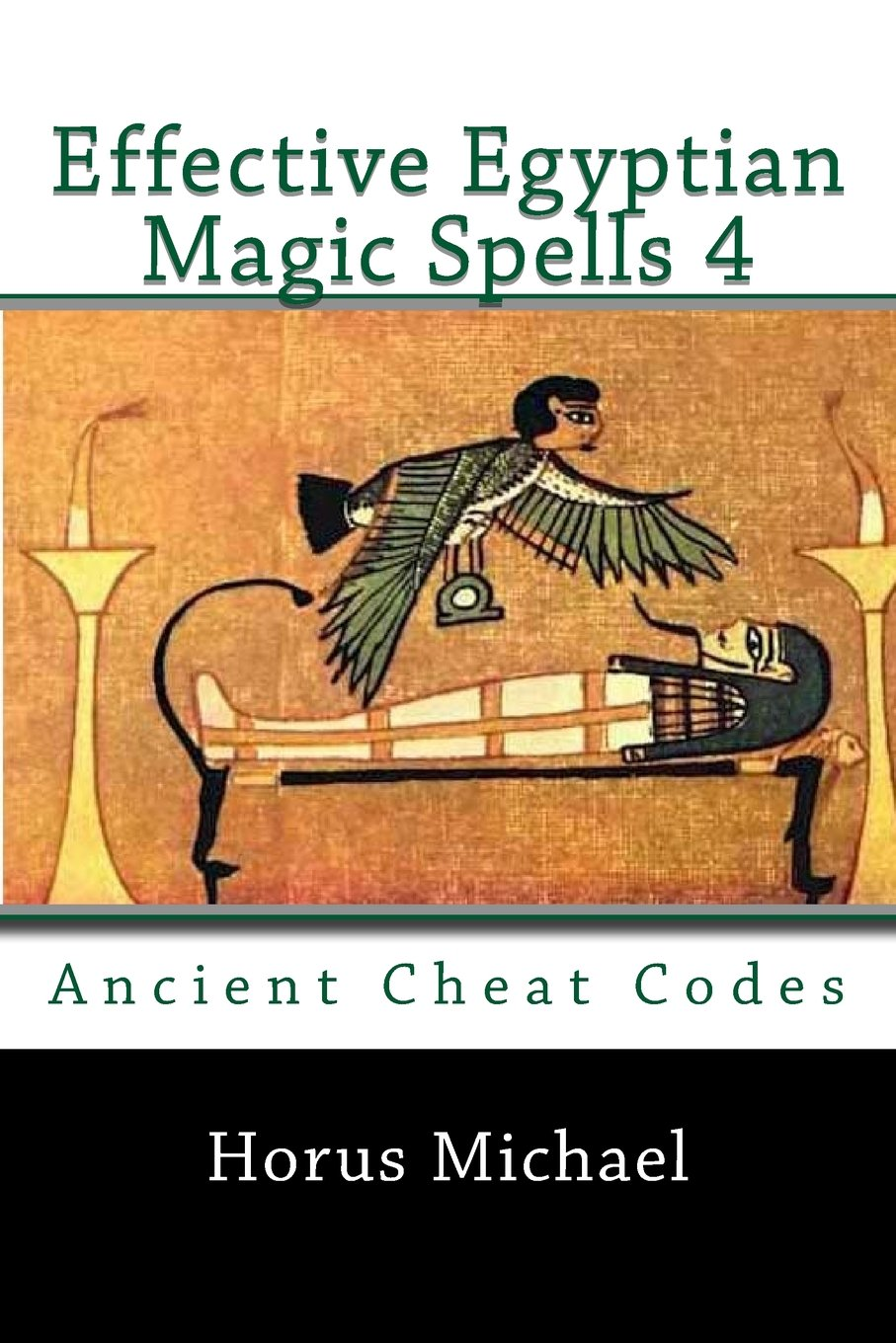 Download Effective Egyptian Magic Spells 4: Ancient Cheat Codes ebook