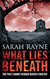 What Lies Beneath: A current of fear ripples through this mesmrising novel