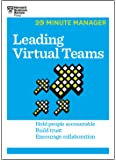 Leading Virtual Teams (HBR 20-Minute Manager Series)