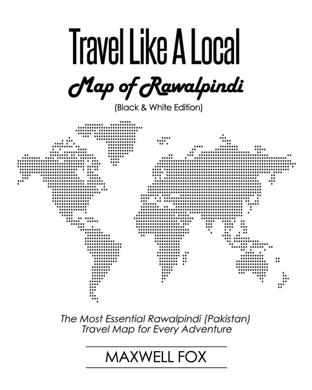 Travel Like a Local - Map of Rawalpindi (Black and White