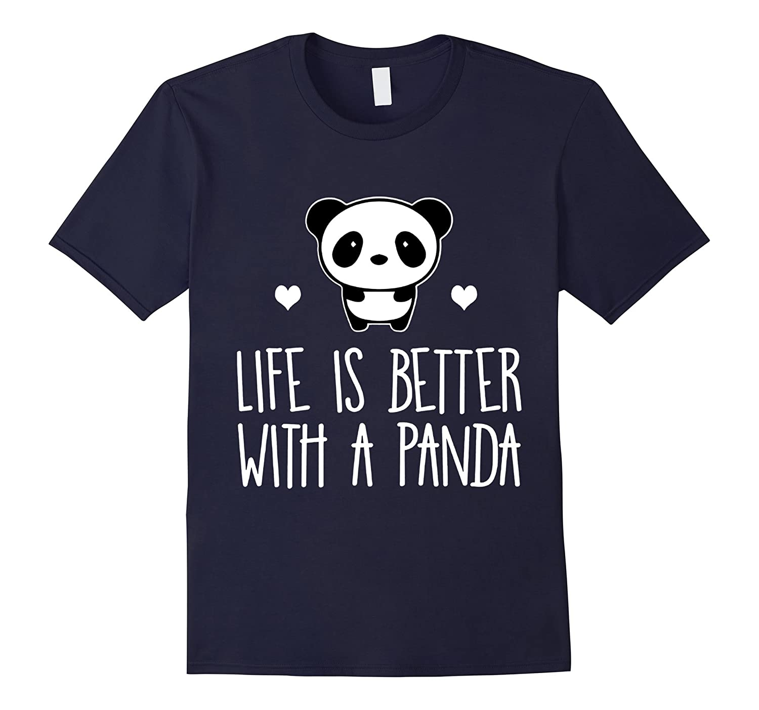 Life Is Better With A Panda Animal True Heart Hot T-Shirt-TH