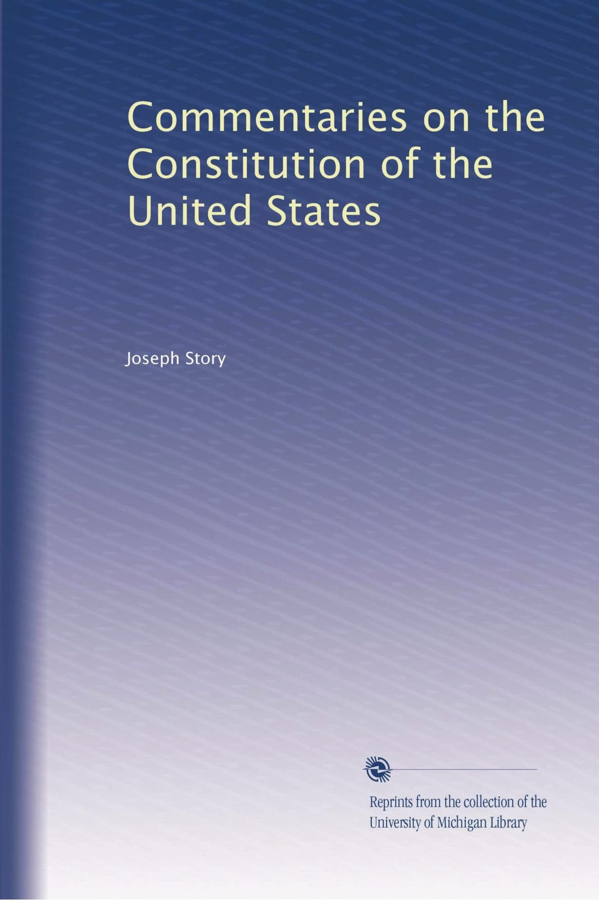 Download Commentaries on the Constitution of the United States ebook