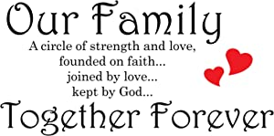 Our Family is A Circle of Strength and Love. Founded On Faith, Joined in Love, Kept by God Wall Quote Decal Sticker Art Décor