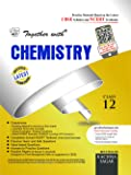 Together With CBSE Practice Material/Sample Papers for Class 12 Chemistry for 2018 Exam