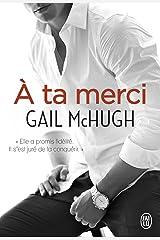 À ta merci (J'ai lu) (French Edition) Kindle Edition