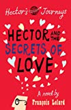 Hector and the Secrets of Love (Hector's Journeys)