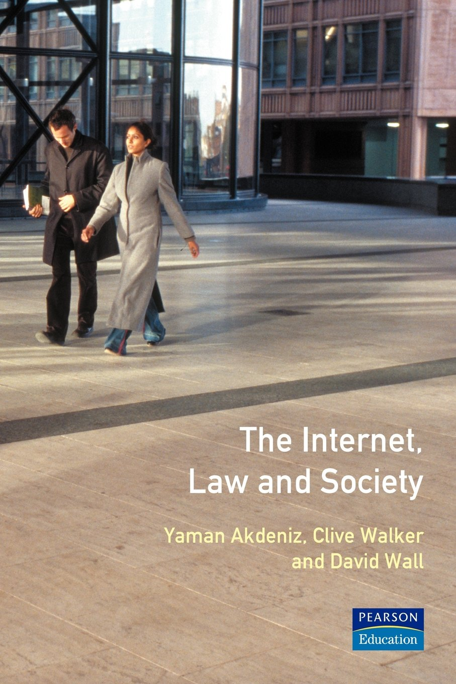 The Internet, Law and Society pdf