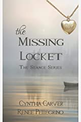 The Missing Locket (The Séance Series) Kindle Edition
