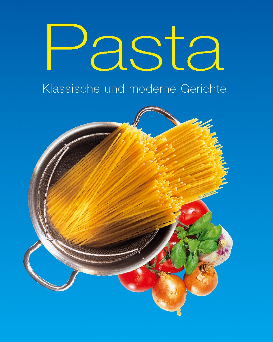Pasta klassische und moderne gerichte amazon de alexander red kerkhoffs bücher