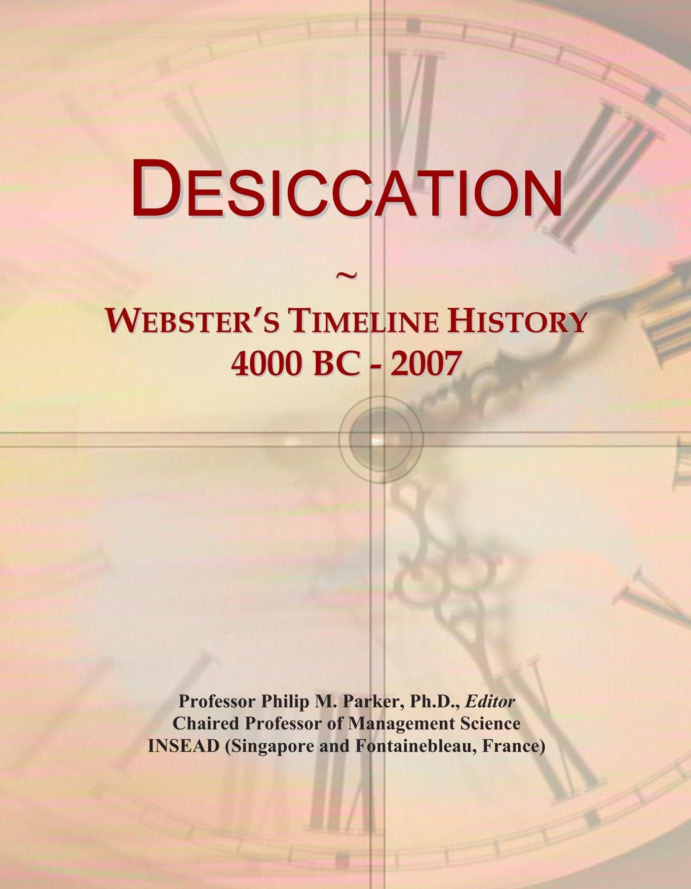 Desiccation: Webster's Timeline History, 4000 BC - 2007 ebook