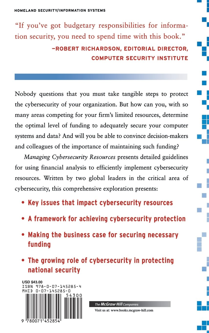 Managing Cybersecurity Resources: A Financial Perspective (The Mcgraw-Hill  Homeland Security Series): Amazon.co.uk: Lawrence Gordon, Martin Loeb: ...