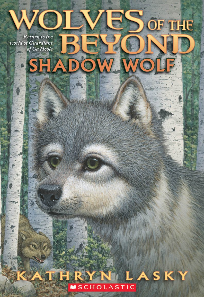Wolves of the Beyond #2: Shadow Wolf: Kathryn Lasky: 9780545093132:  Amazon.com: Books