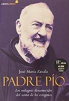 Padre Pio - Los Milagros Desconocidos Del Santo