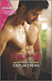 Take Me: A Sexy Billionaire Romance (Filthy Rich Billionaires Book 2)