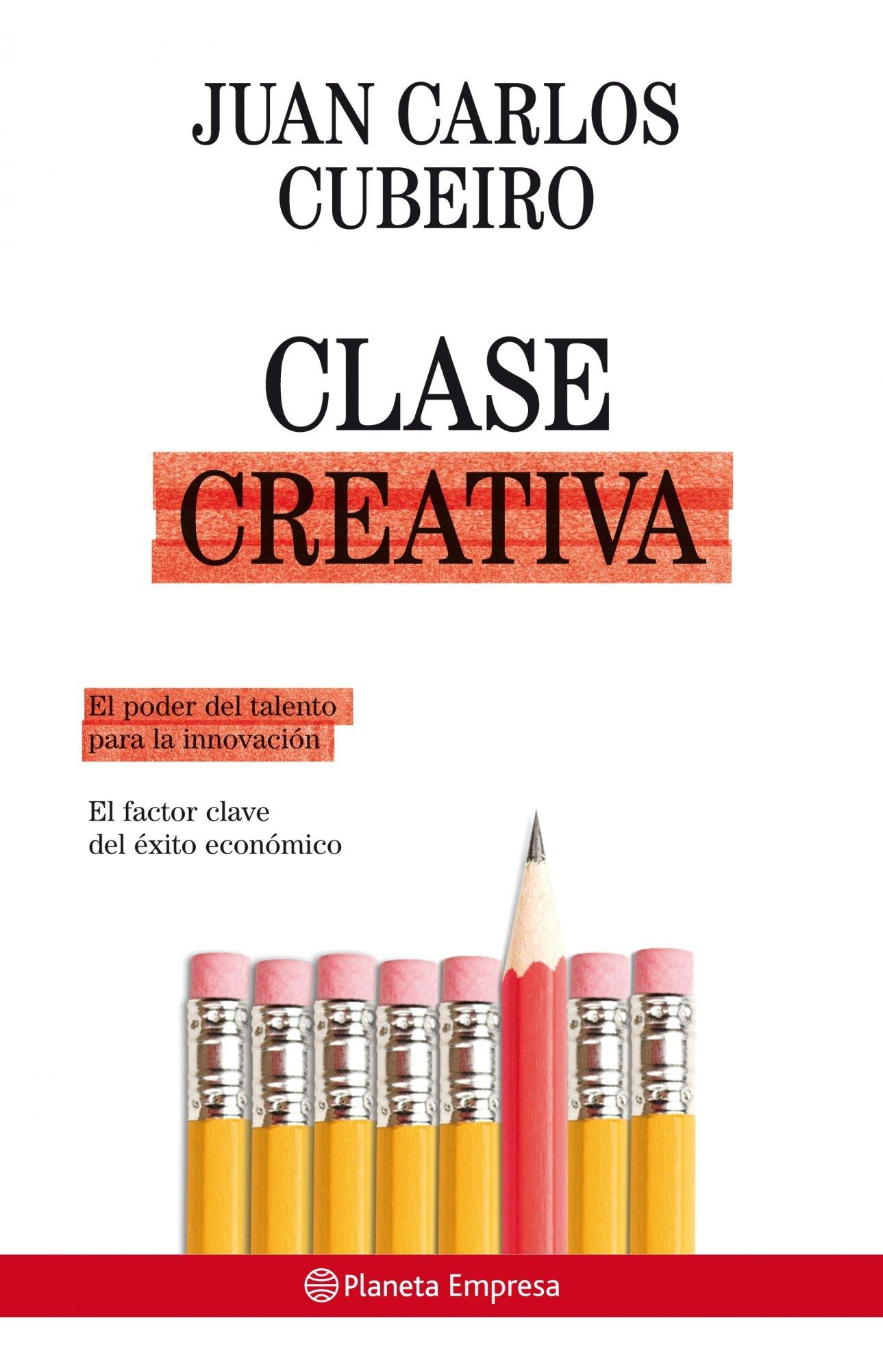 Clase creativa (Planeta Empresa): Amazon.es: Cubeiro Villar, Juan ...