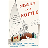 Mission in a Bottle: The Honest Guide to Doing Business Differently--and Succeeding (English Edition)
