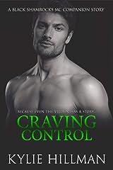 Craving Control (Black Shamrocks MC Book 6) Kindle Edition