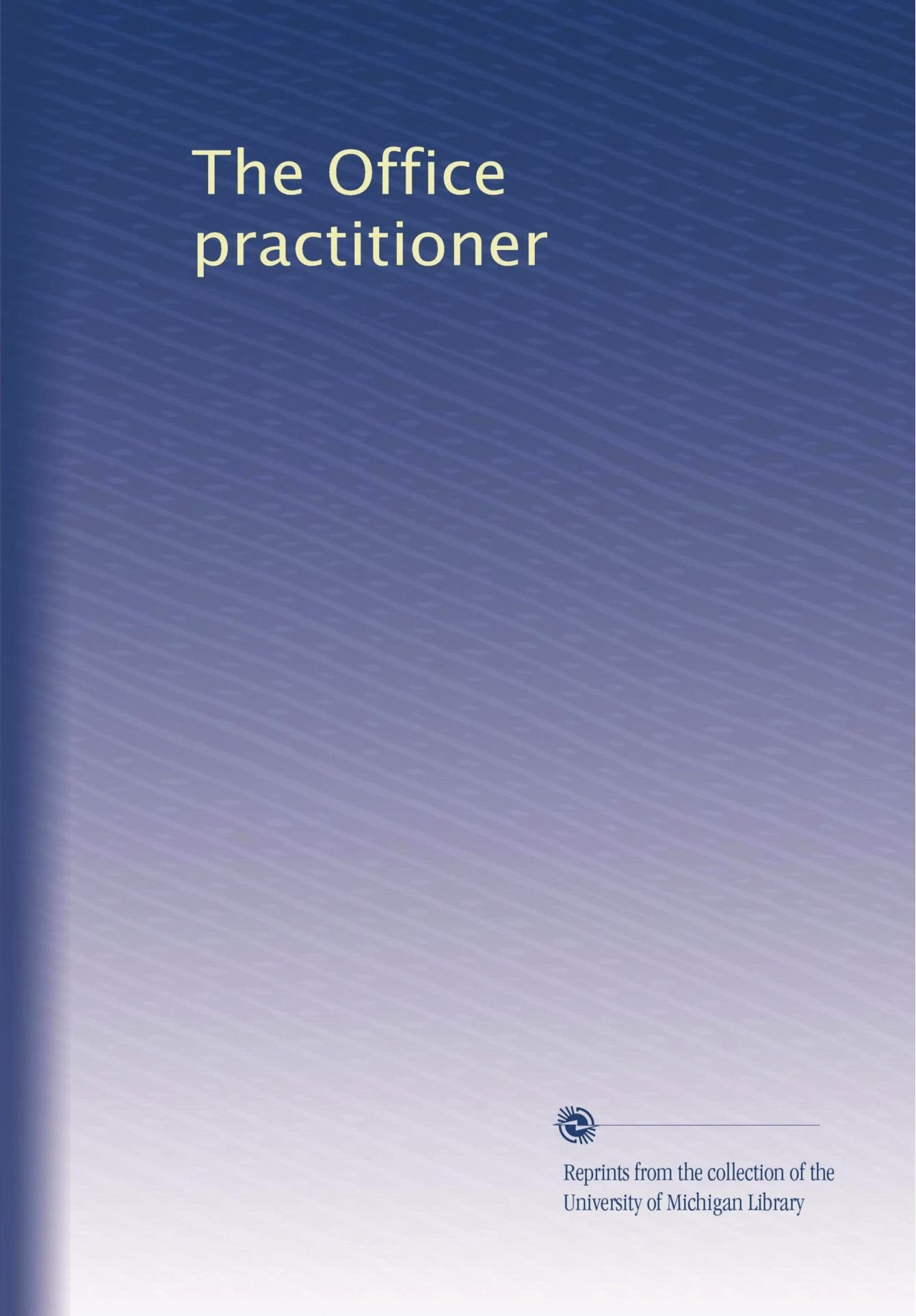 The Office practitioner (Volume 6) pdf epub
