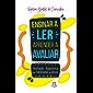 Ensinar a ler, aprender a avaliar: avaliação diagnóstica das habilidades de leitura (Estratégias de ensino Livro 42)