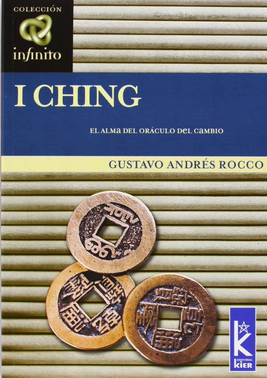 i-ching-canal-infinito-infinite-channel-spanish-edition