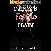 Daddy's Fertile Claim