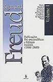 Edição Standard Brasileira das Obras Psicológicas Completas de Sigmund Freud Volume I: Publicações Pré-Psicanalíticas e Esboços Inéditos (1886-1889)