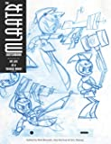 The Mlaatr Sketchbook: By the Artists from My Life as a Teenage Robot