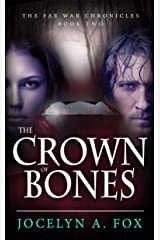 The Crown of Bones (The Fae War Chronicles Book 2)