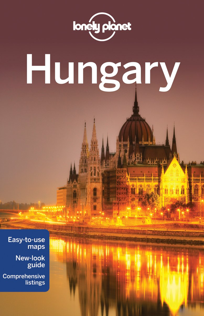 Lonely Planet Hungary (Country Regional Guides)