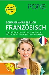 PONS Schülerwörterbuch Französisch. Buch mit App. Französisch-Deutsch    Deutsch-Französisch  b92483f9ff