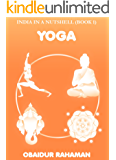 Yoga (India in a nutshell Book 1)