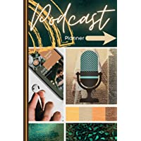 Podcast Planner: Podcast Book for Beginners Keep Track, Plan, Learn and Review your Podcasts