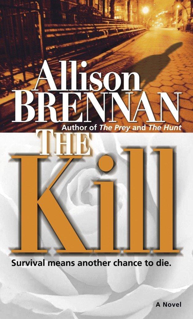 The Kill: A Novel (Predator Trilogy) pdf